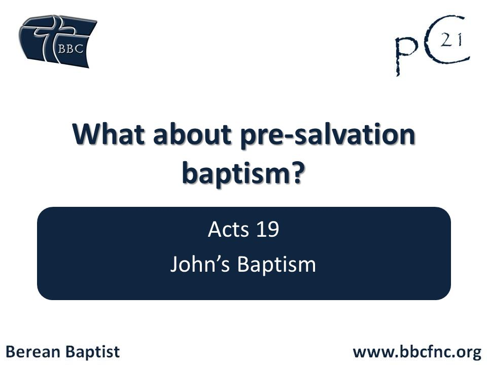 What about pre-salvation baptism
