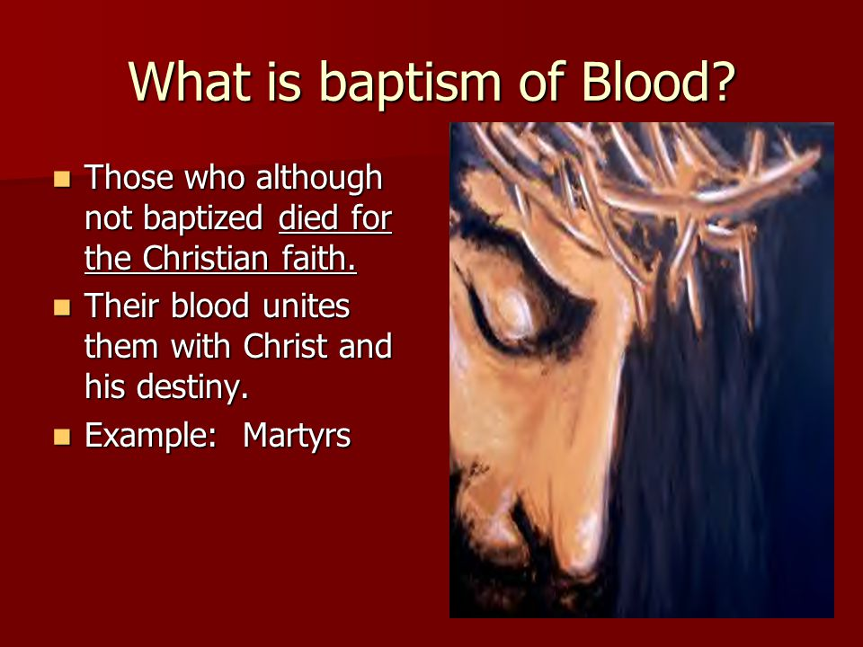 What is baptism of Blood