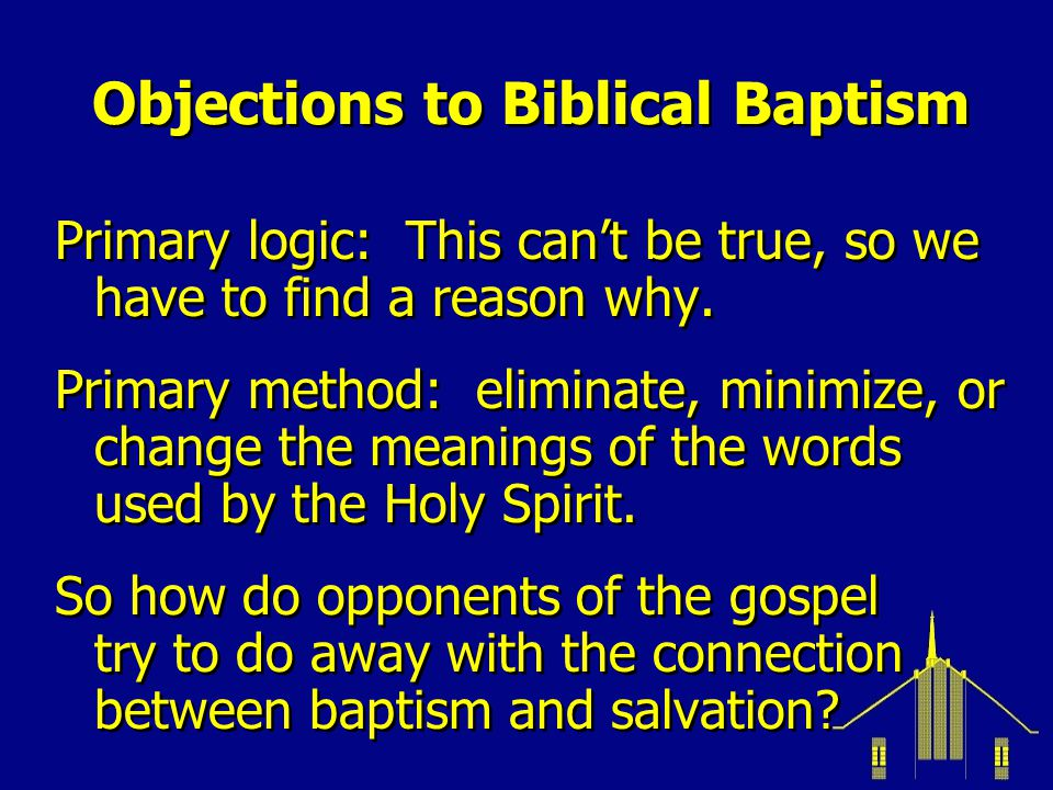 Objections to Biblical Baptism