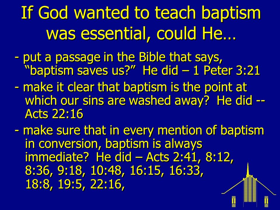 If God wanted to teach baptism was essential, could He…