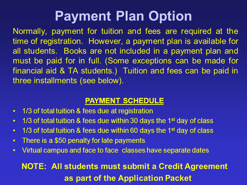 Payment Plan Option