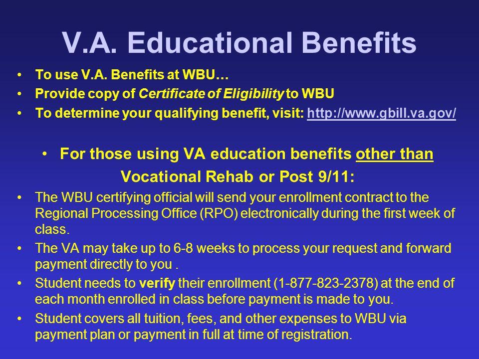 V.A. Educational Benefits