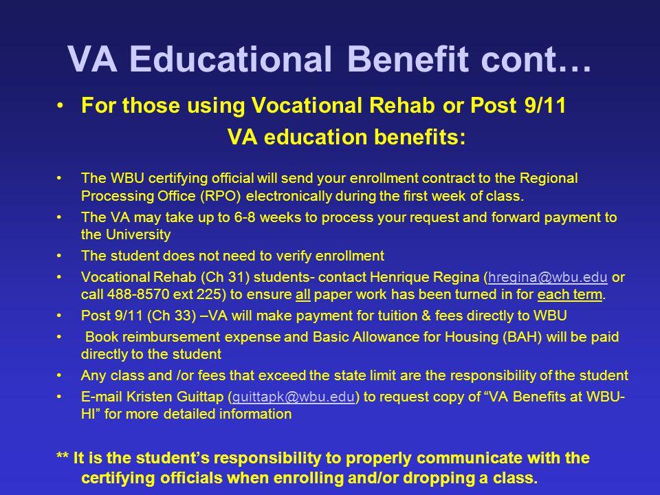 VA Educational Benefit cont…