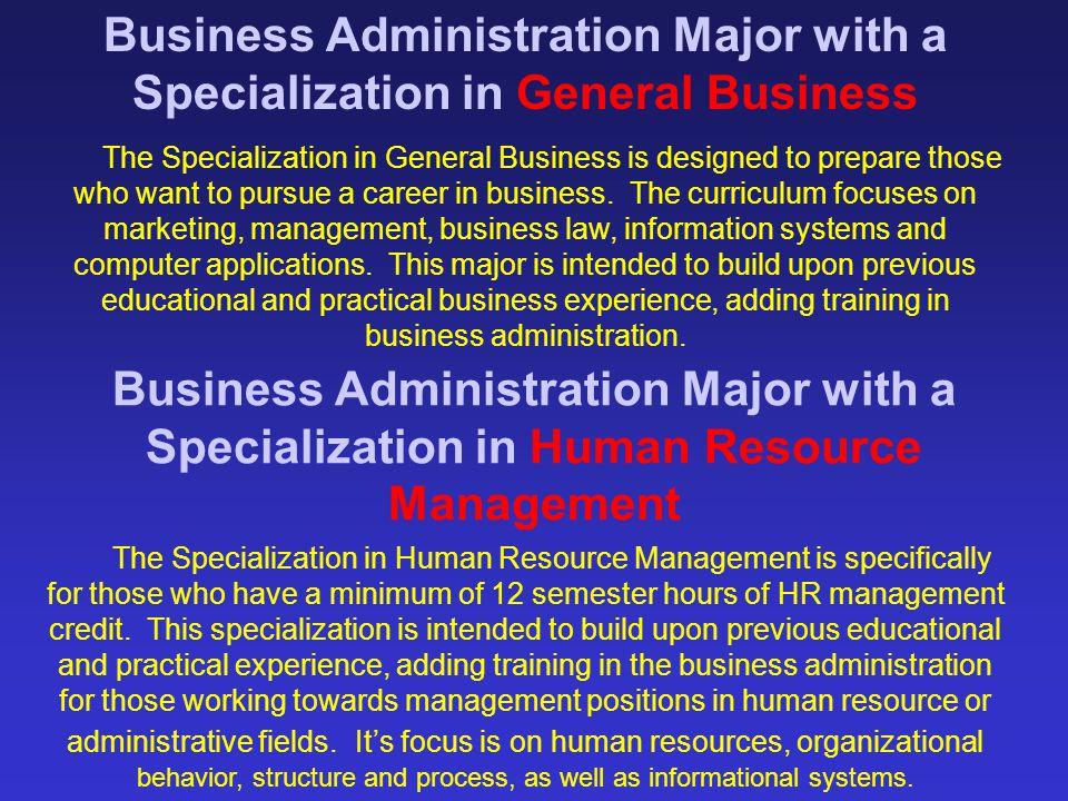 Business Administration Major with a Specialization in General Business