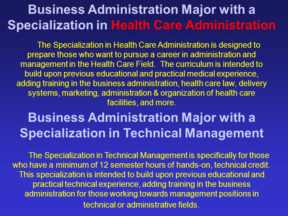 Business Administration Major with a Specialization in Health Care Administration