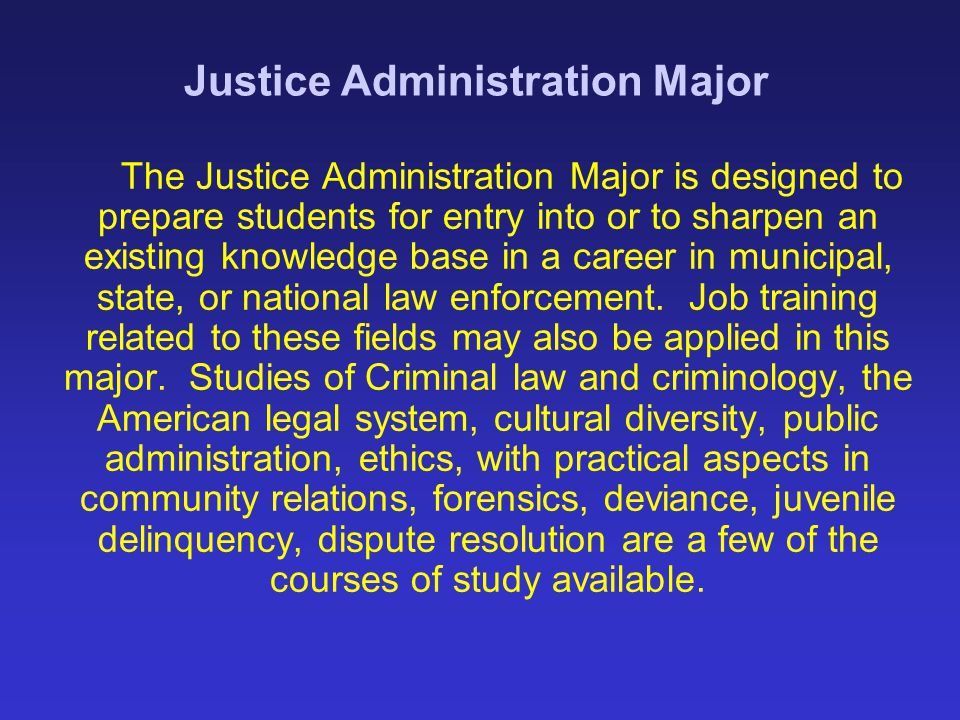 Justice Administration Major