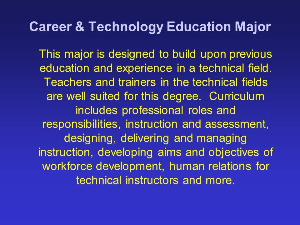 Career & Technology Education Major