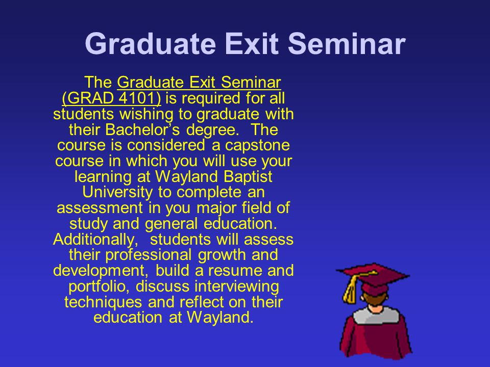 Graduate Exit Seminar