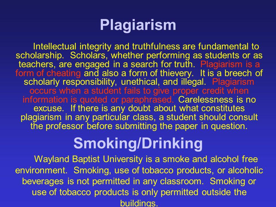Plagiarism Smoking/Drinking