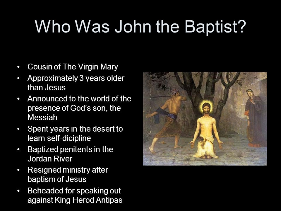 Who Was John the Baptist