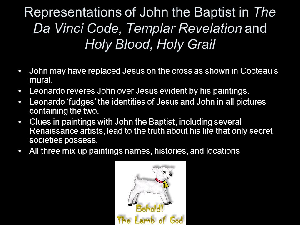 Representations of John the Baptist in The Da Vinci Code, Templar Revelation and Holy Blood, Holy Grail