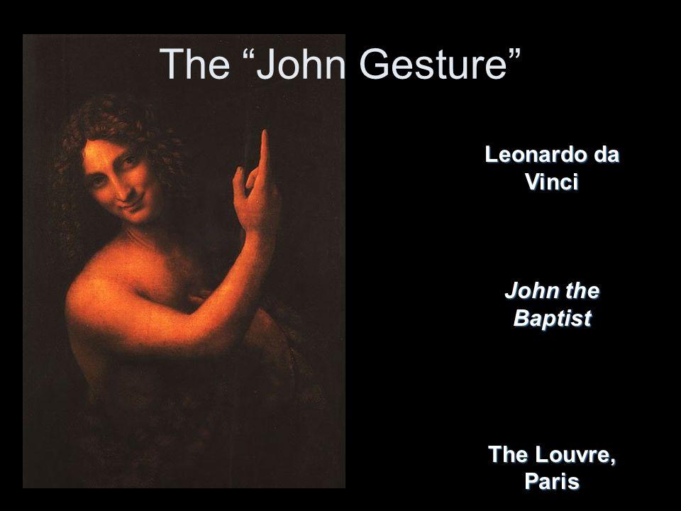 The John Gesture Leonardo da Vinci John the Baptist