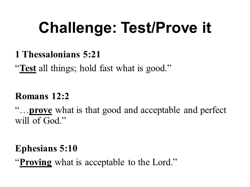 Challenge: Test/Prove it
