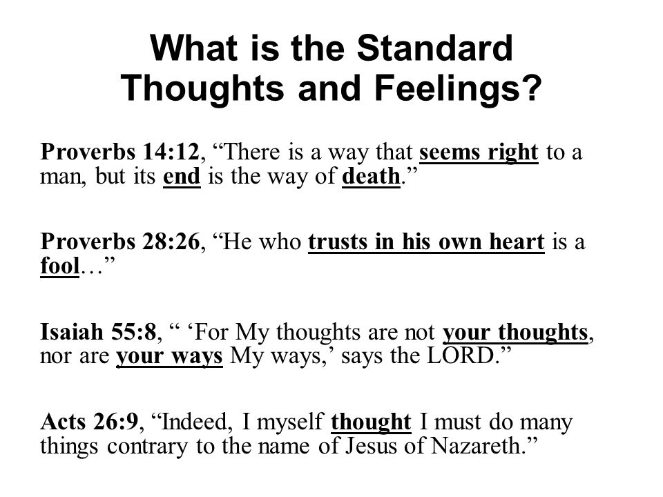 What is the Standard Thoughts and Feelings