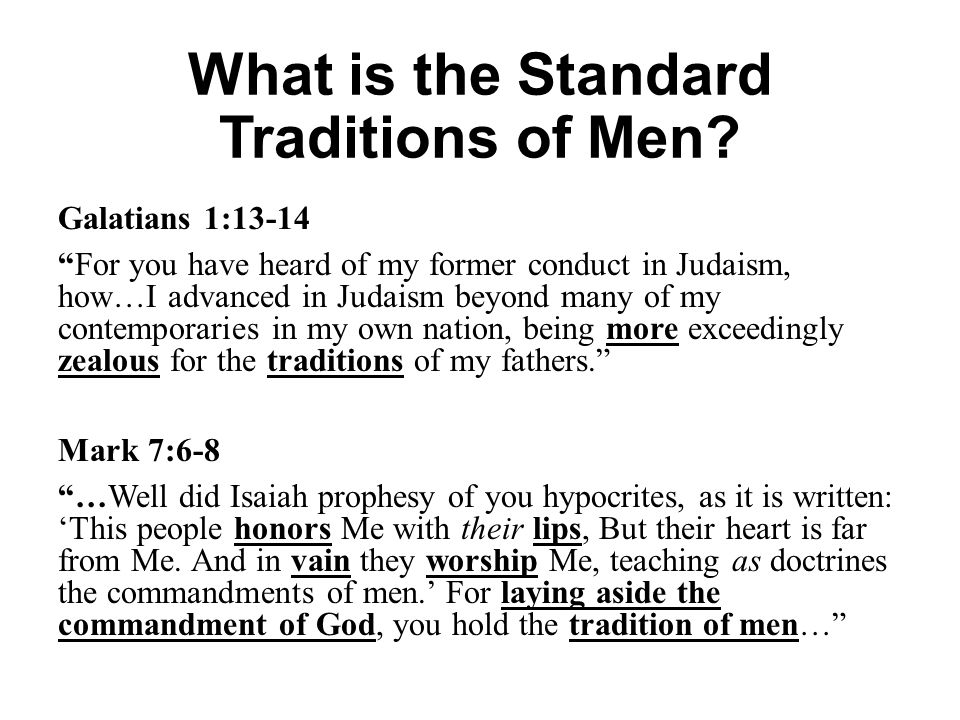 What is the Standard Traditions of Men