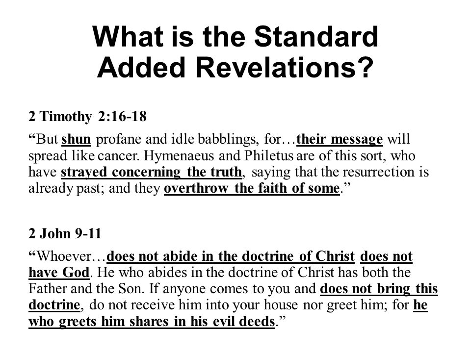 What is the Standard Added Revelations