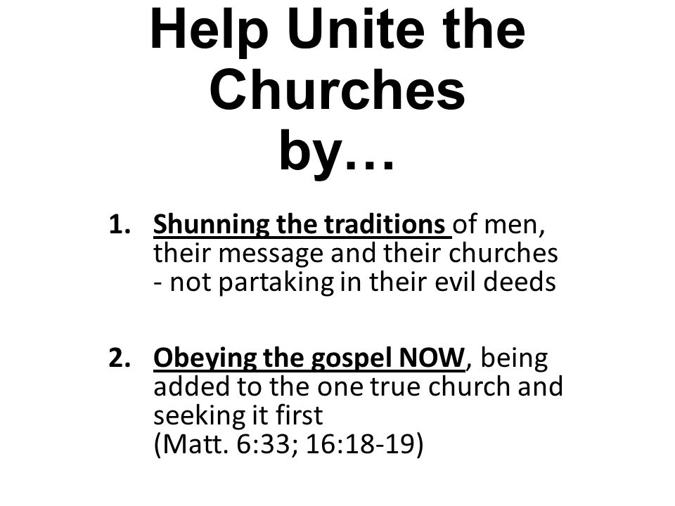 Help Unite the Churches by…