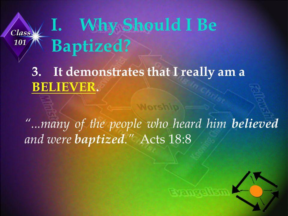 I. Why Should I Be Baptized