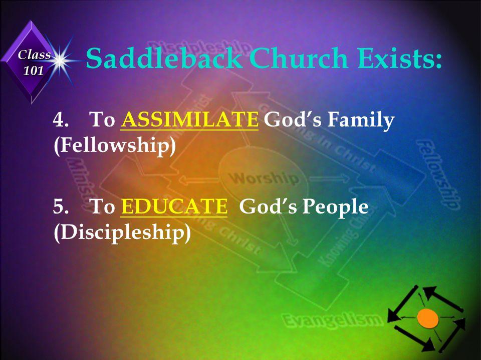 Saddleback Church Exists: