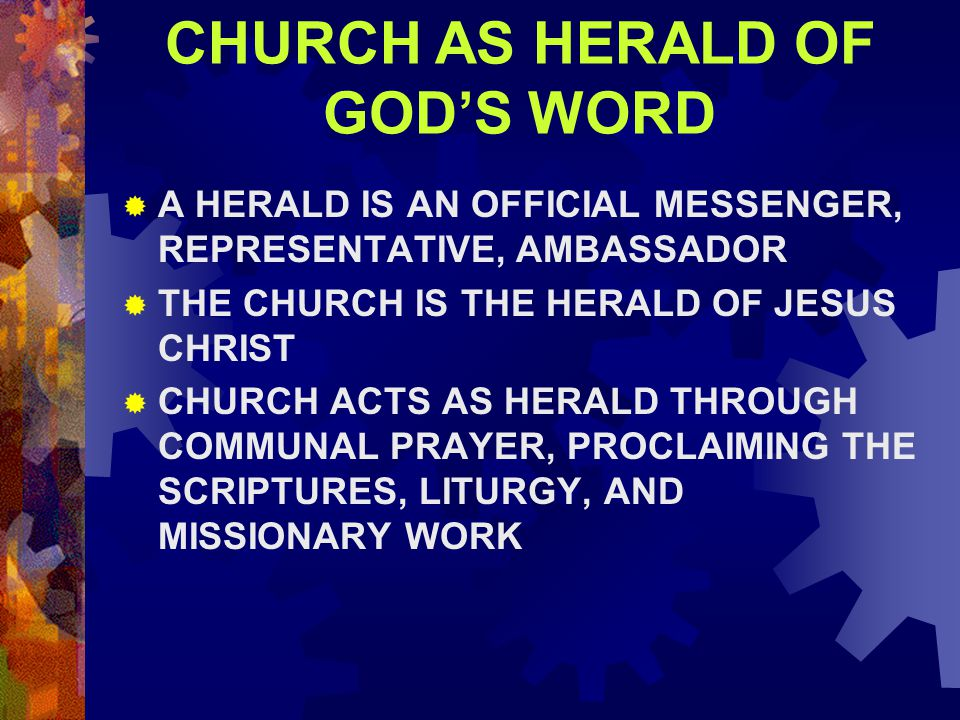 CHURCH AS HERALD OF GOD'S WORD