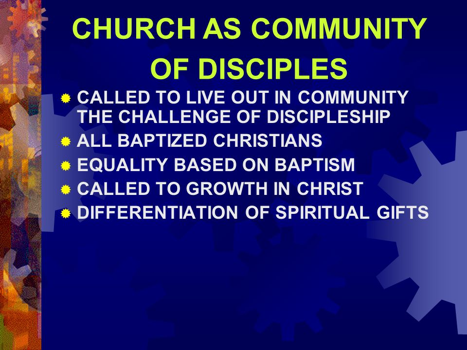 CHURCH AS COMMUNITY OF DISCIPLES