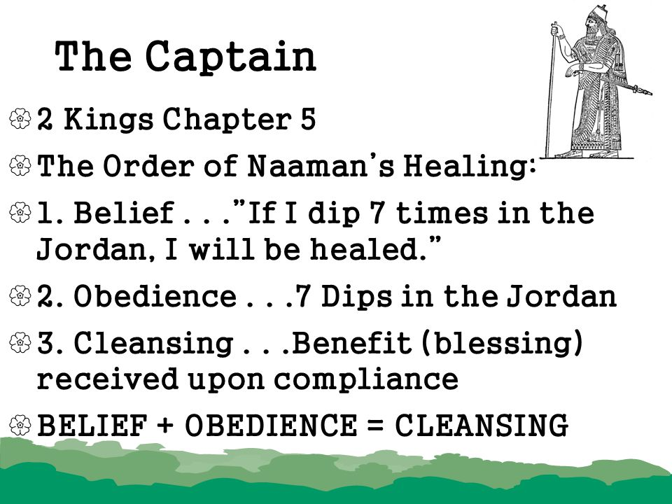 The Captain 2 Kings Chapter 5 The Order of Naaman's Healing: