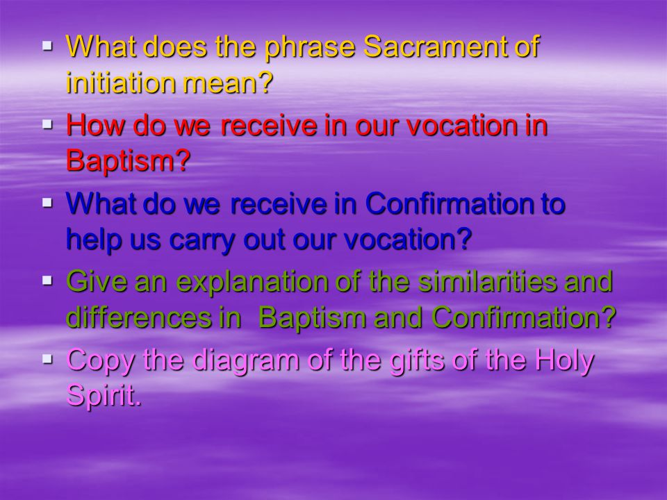 What does the phrase Sacrament of initiation mean