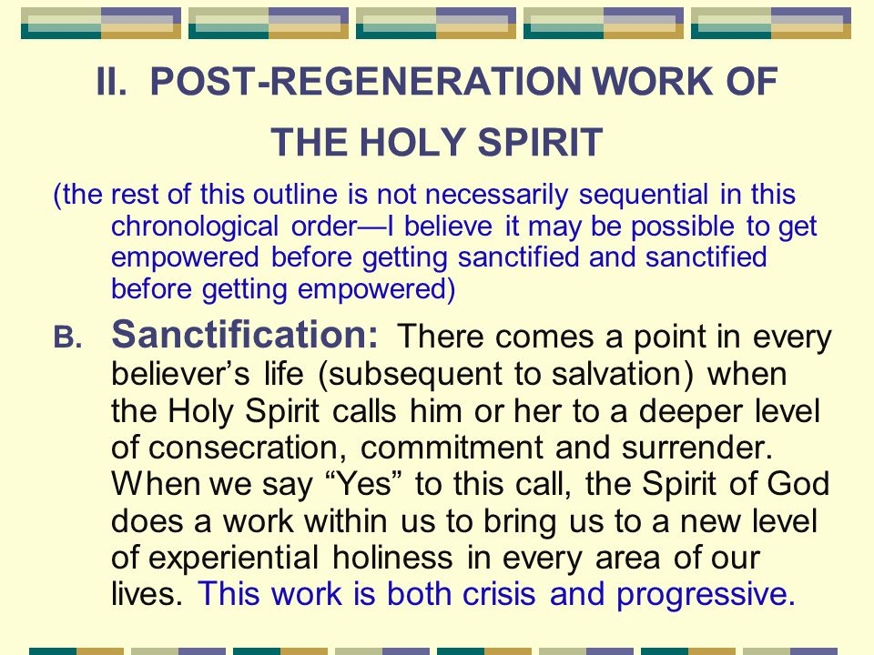 II. POST-REGENERATION WORK OF THE HOLY SPIRIT