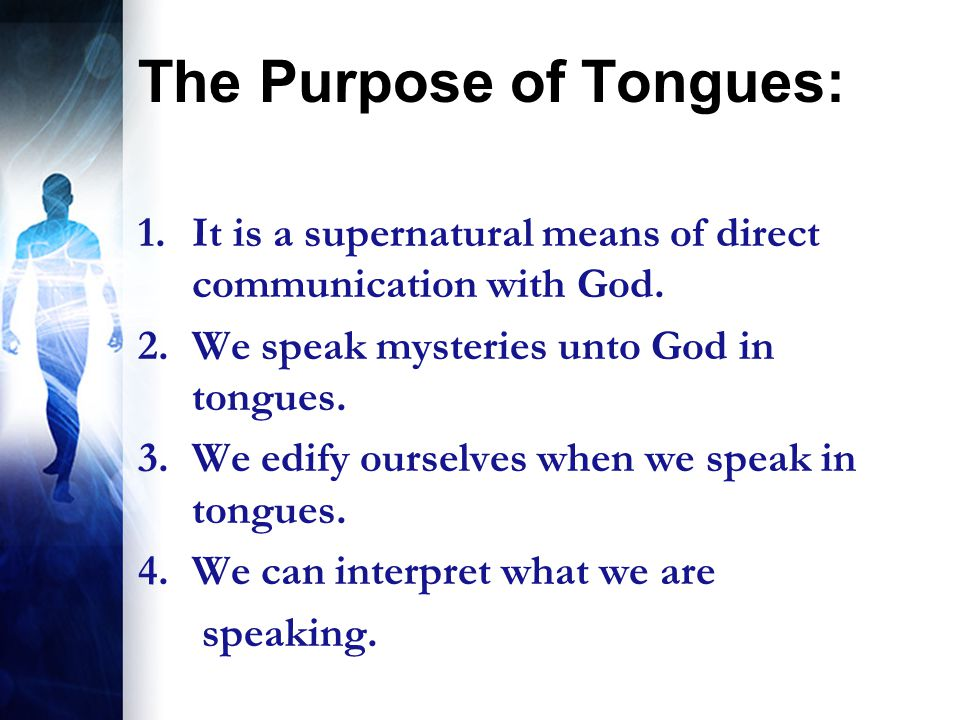 The Purpose of Tongues: