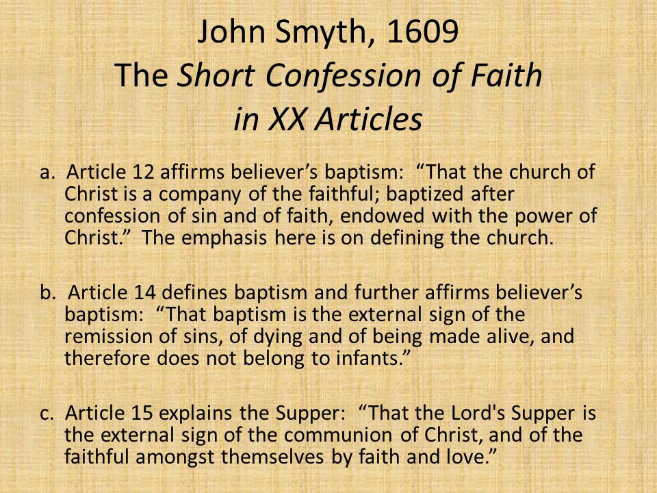 John Smyth, 1609 The Short Confession of Faith in XX Articles