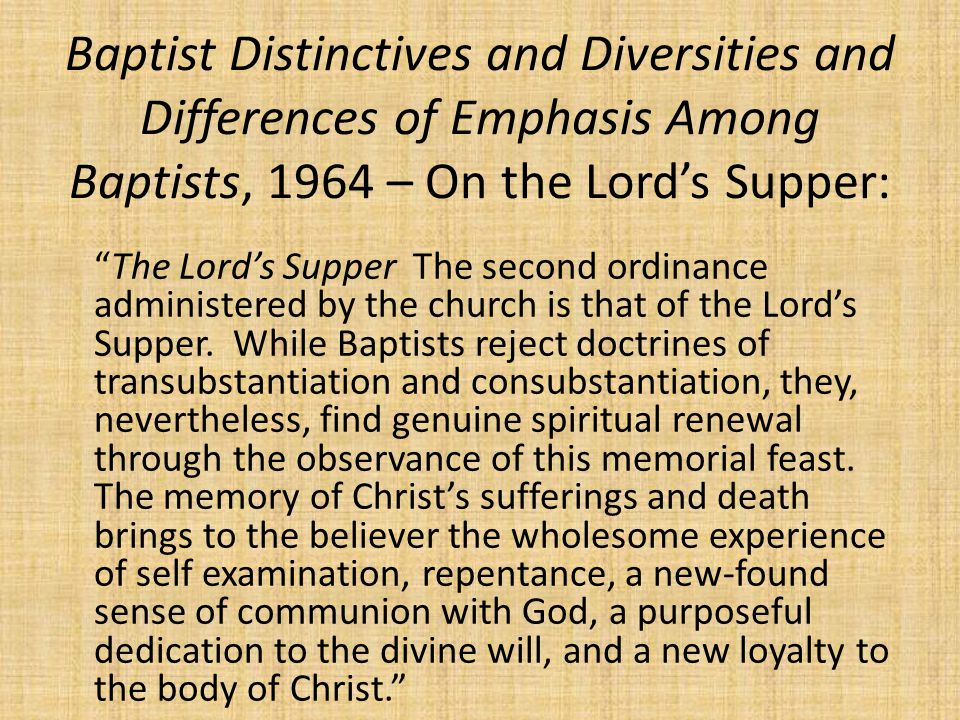 Baptist Distinctives and Diversities and Differences of Emphasis Among Baptists, 1964 – On the Lord's Supper: