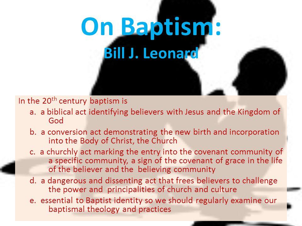 On Baptism: Bill J. Leonard