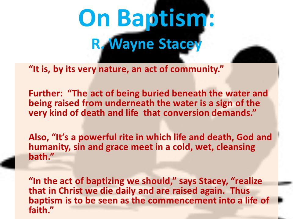 On Baptism: R. Wayne Stacey