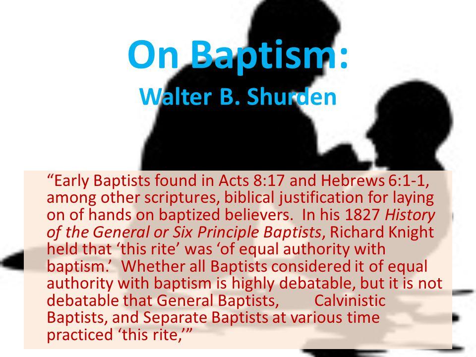 On Baptism: Walter B. Shurden