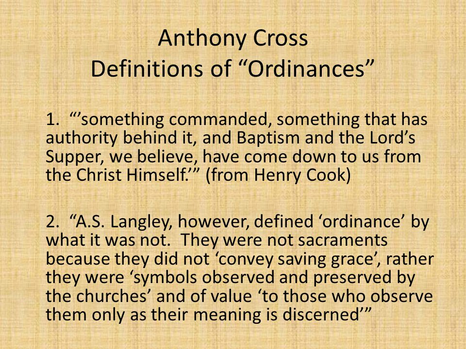 Anthony Cross Definitions of Ordinances