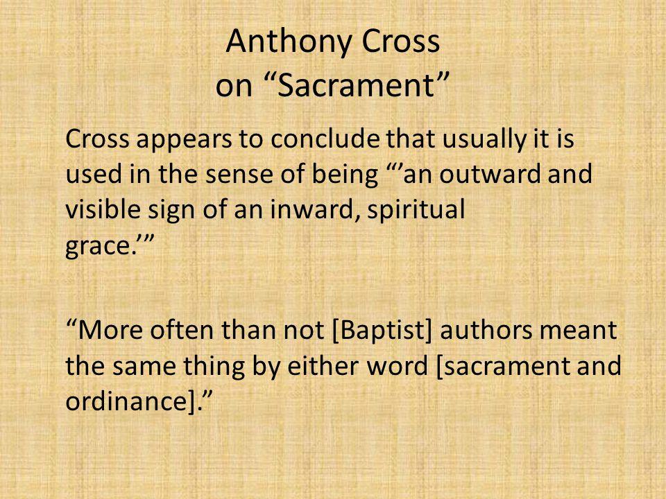 Anthony Cross on Sacrament