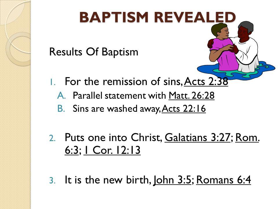 BAPTISM REVEALED Results Of Baptism