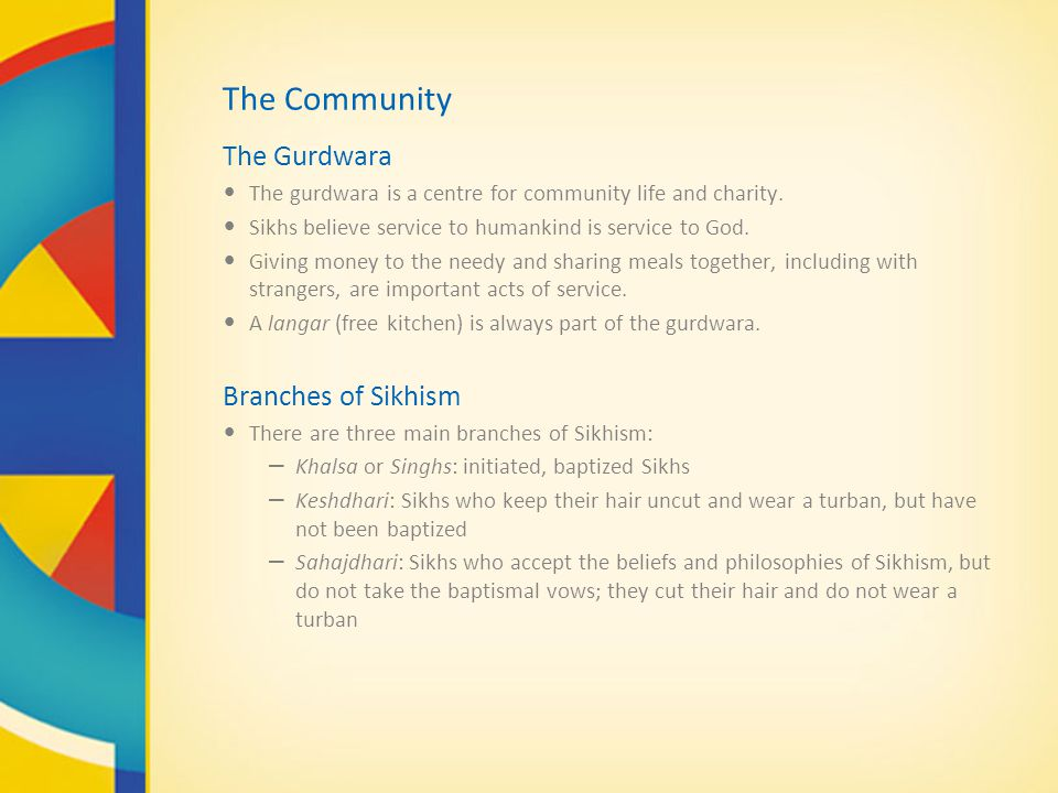 The Community The Gurdwara Branches of Sikhism