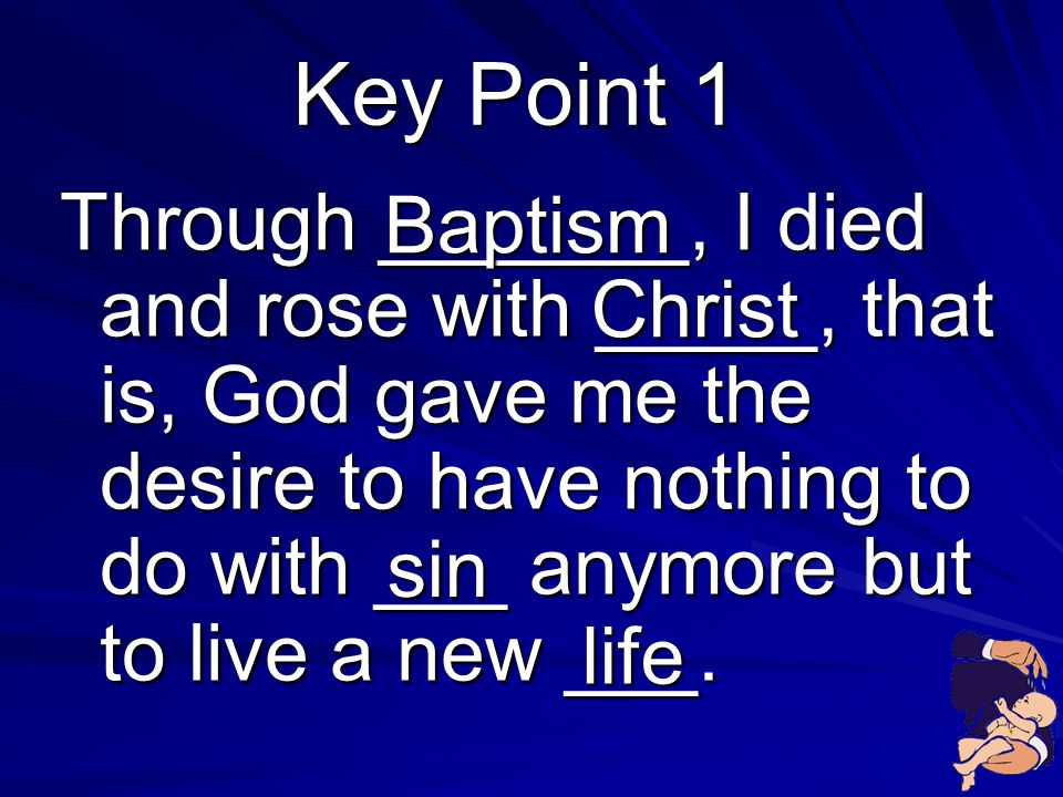 Key Point 1 Baptism.