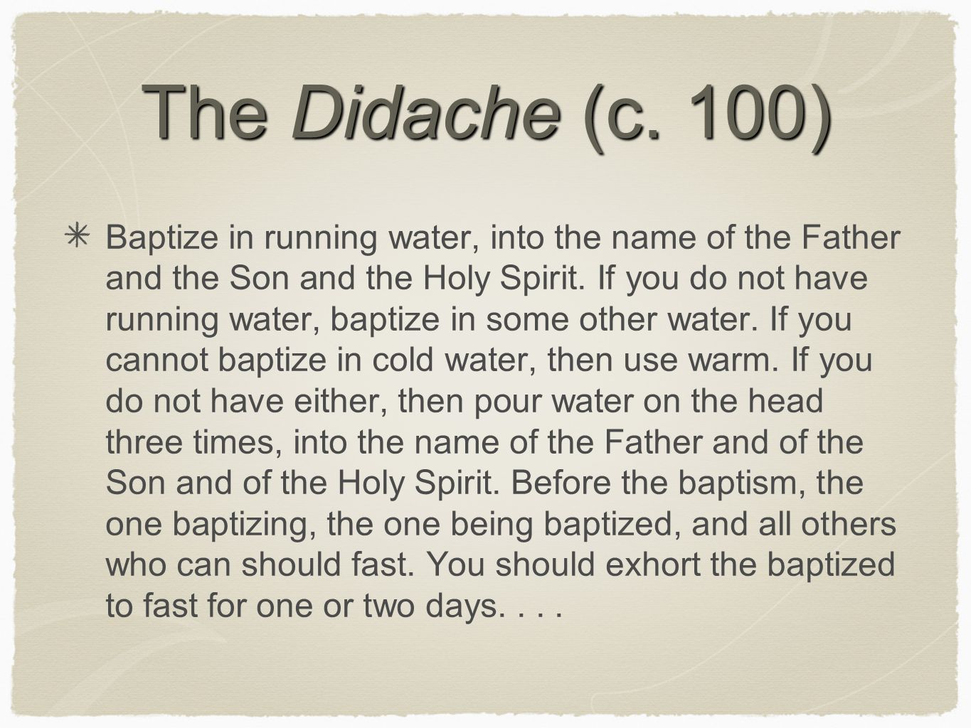 The Didache (c. 100)