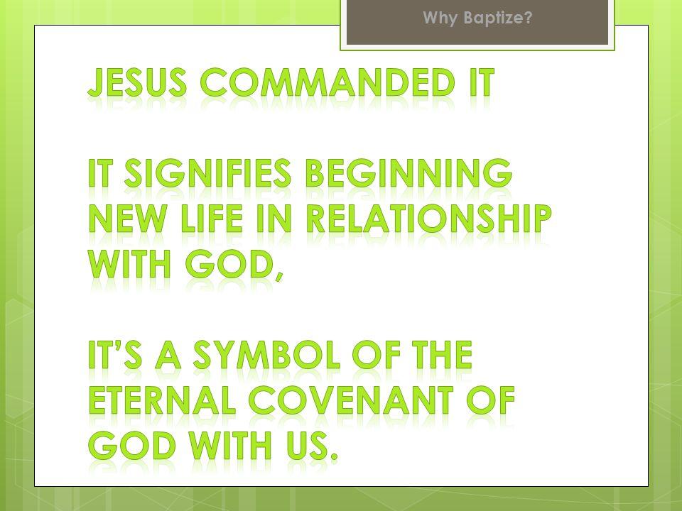 Why Baptize.