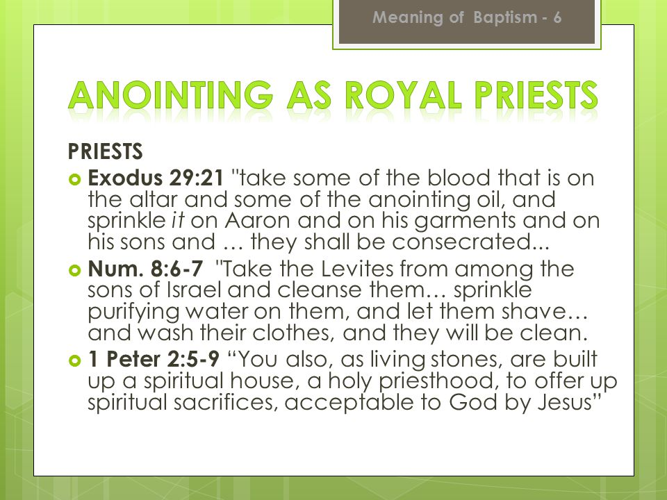 Anointing as Royal Priests