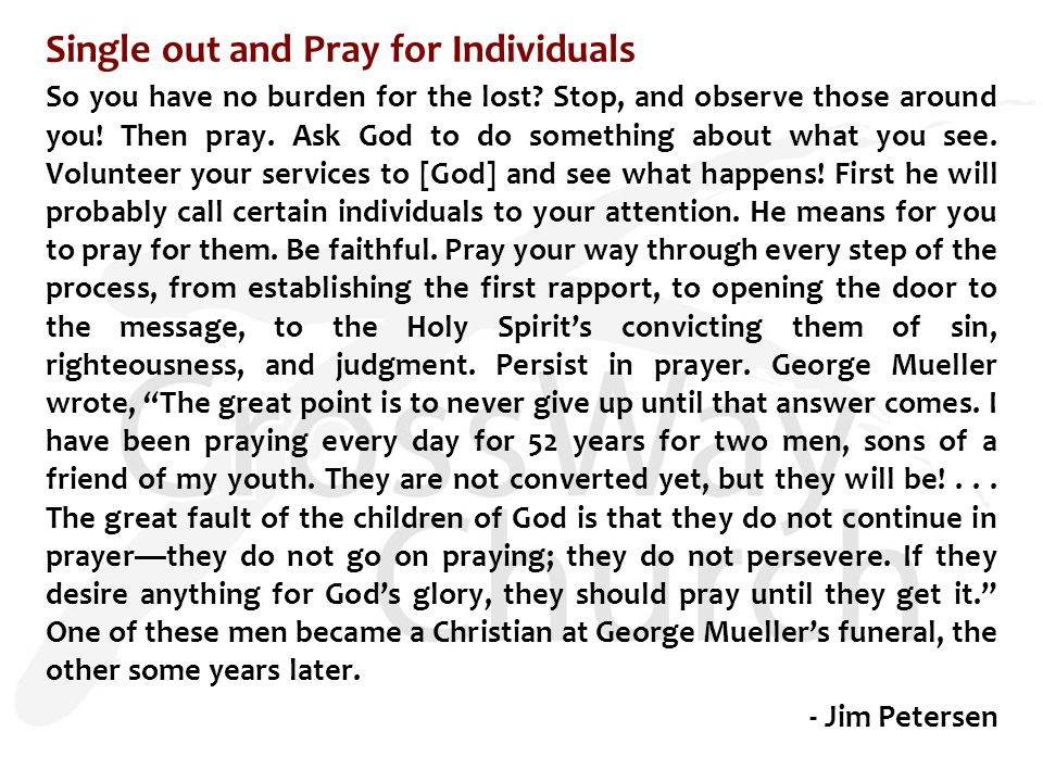 Single out and Pray for Individuals