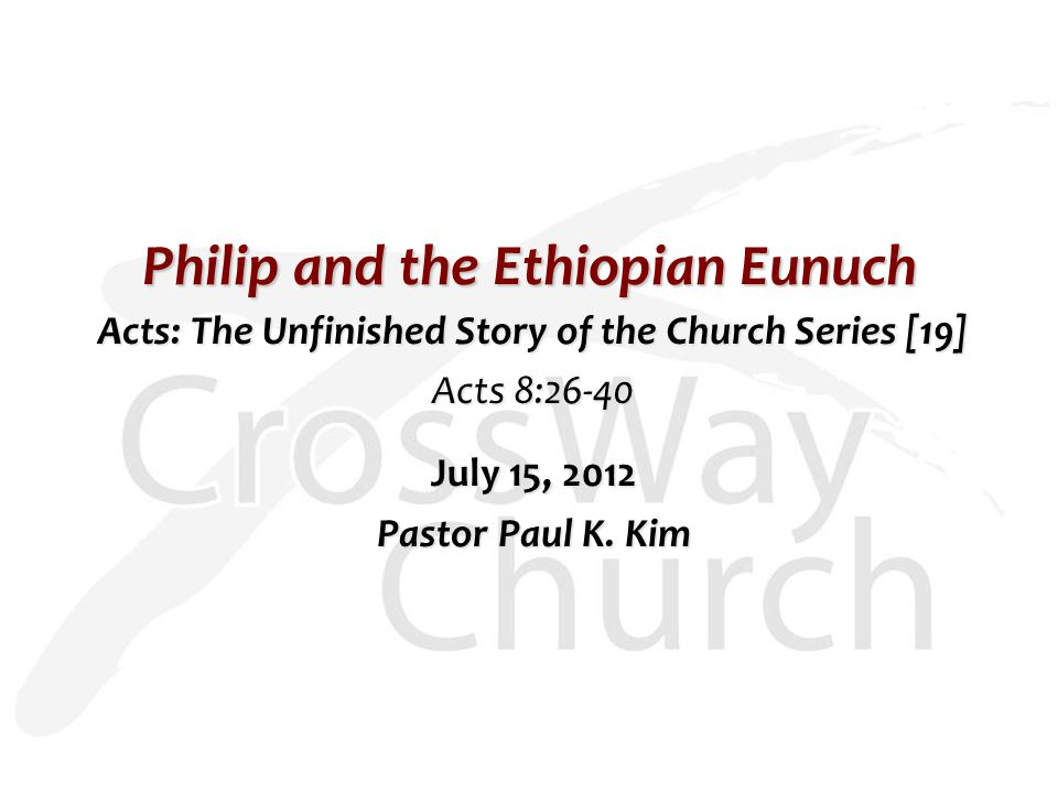 Philip and the Ethiopian Eunuch
