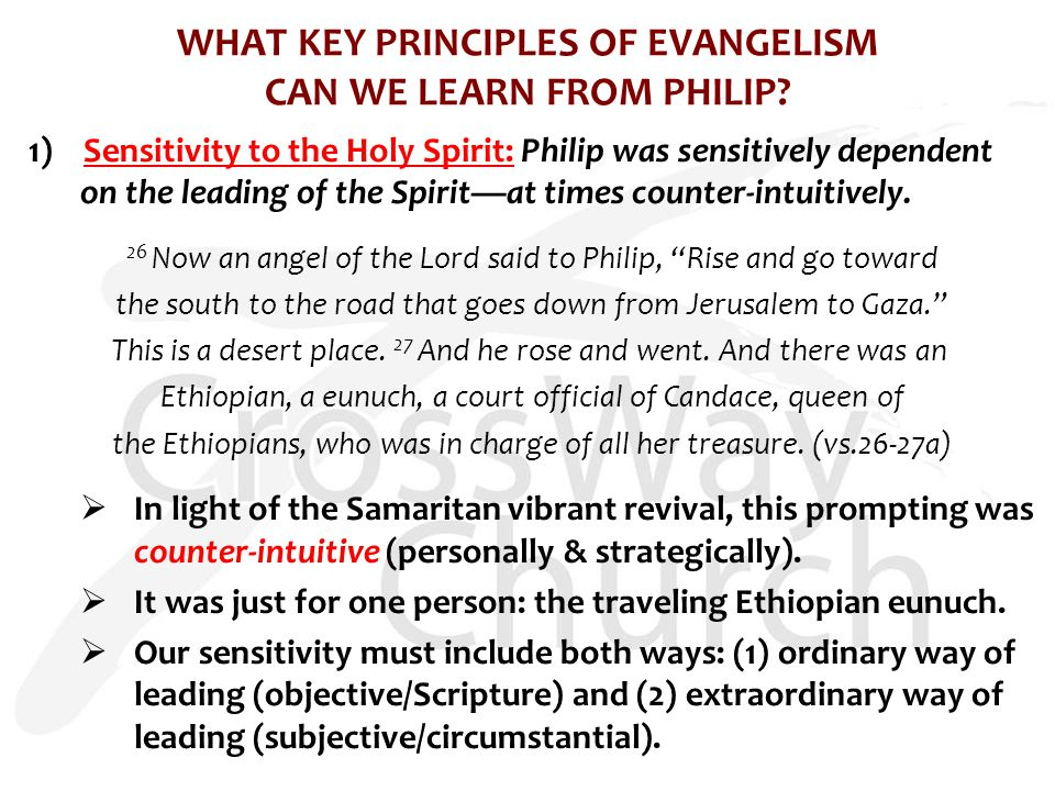 WHAT KEY PRINCIPLES OF EVANGELISM CAN WE LEARN FROM PHILIP