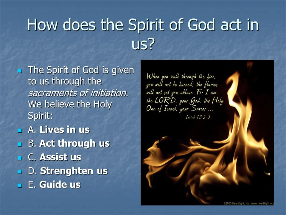 How does the Spirit of God act in us
