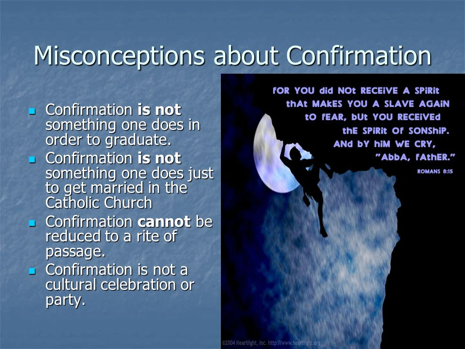 Misconceptions about Confirmation