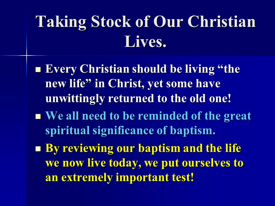 Taking Stock of Our Christian Lives.