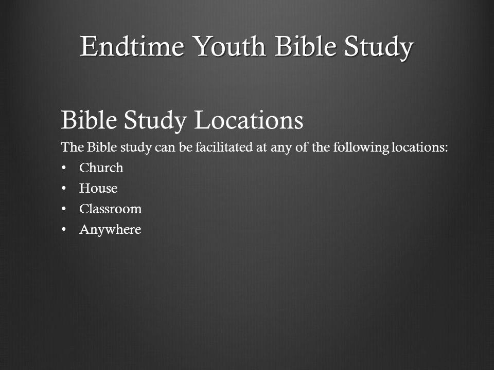 Endtime Youth Bible Study