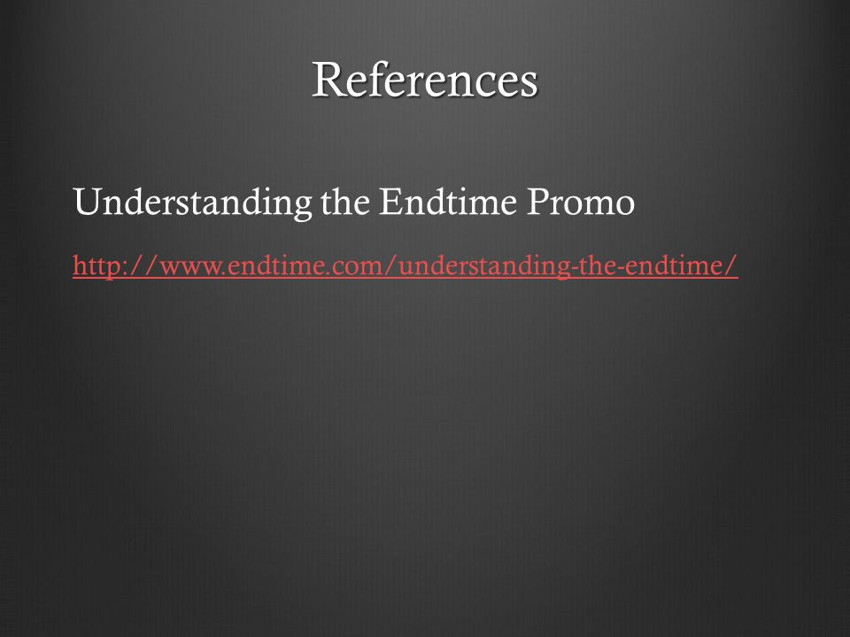 References Understanding the Endtime Promo